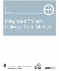 Integrated Project Delivery 2010 Case Studies
